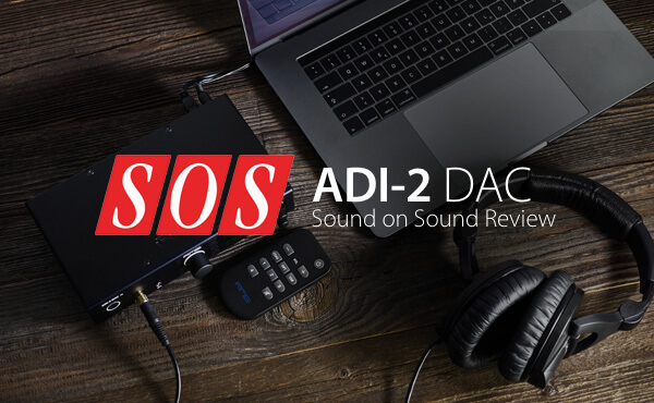 SOS ADI-2 DAC Review